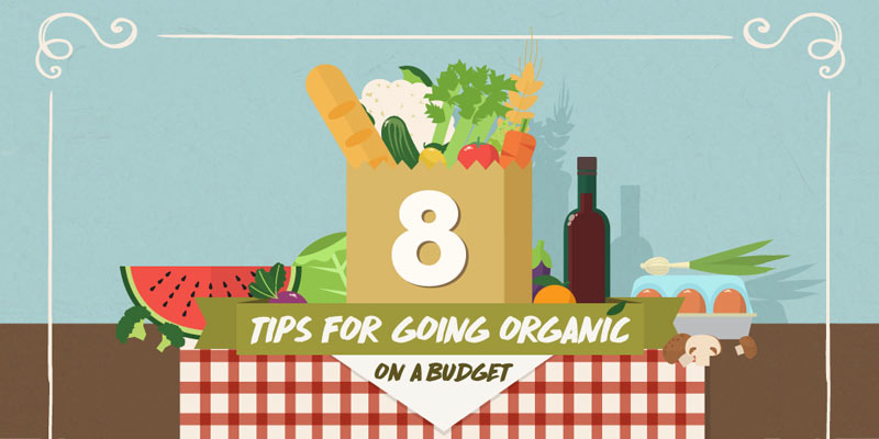 8 tips for going organic on a budget
